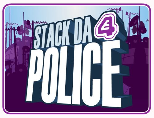 Channel 4 / E4 – Stack Da Police