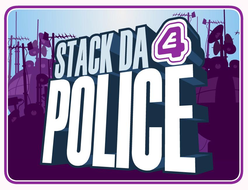 Channel 4 E4 Stack Da Police
